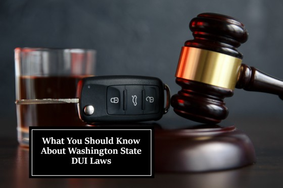 What You Should Know About Washington State DUI Laws