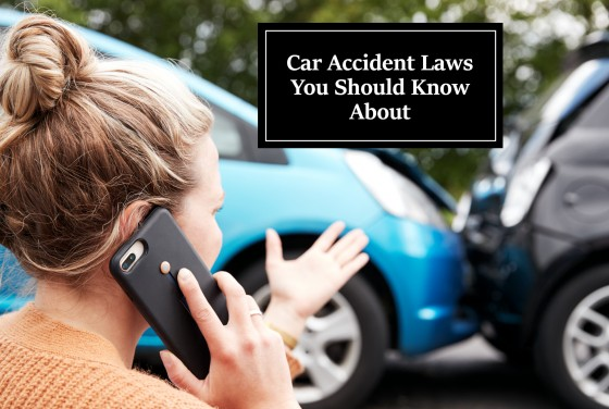 Car Accident Laws You Should Know About