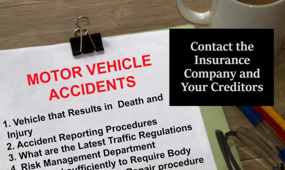 Contact the Insurance Company and Your Creditors