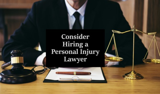 Consider Hiring a Personal Injury Lawyer