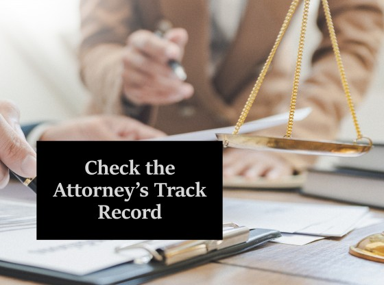 Check the Attorney's Track Record