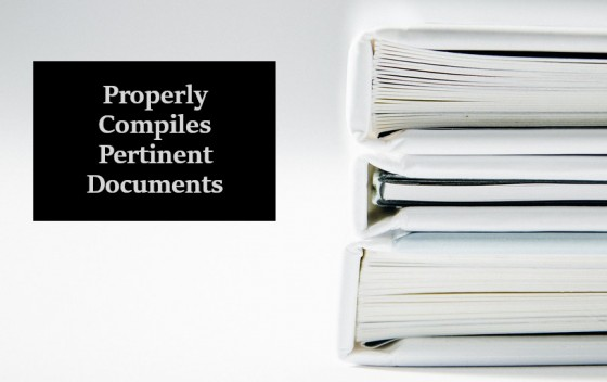 Properly Compiles Pertinent Documents