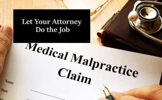 Let Your Attorney Do the Job