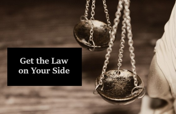 Get the Law on Your Side