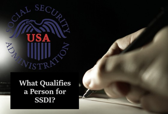 What Qualifies a Person for SSDI