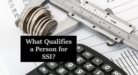 What Qualifies a Person for SSI