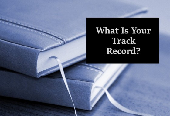What Is Your Track Record