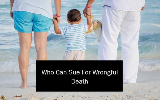Who Can Sue For Wrongful Death