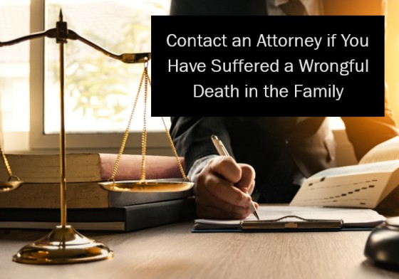 Contact an Attorney if You Have Suffered a Wrongful Death in the Family