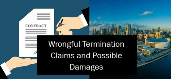 Wrongful Termination Claims and Possible Damages
