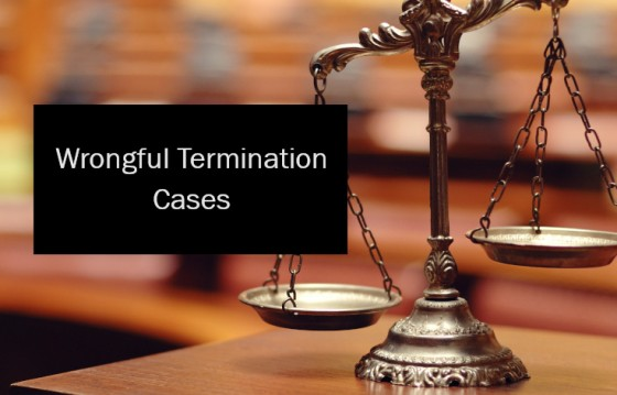Wrongful Termination Cases