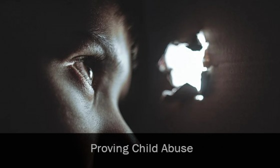 Proving Child Abuse
