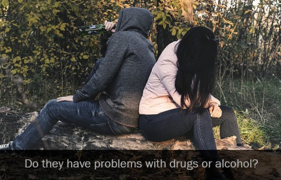 Do they have problems with drugs or alcohol