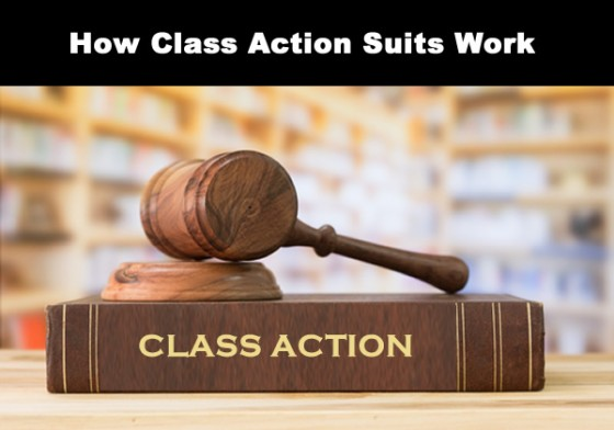 How Class Action Suits Work