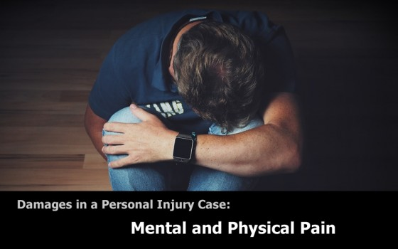 Personal Injury Damages: Mental and Physical Pain