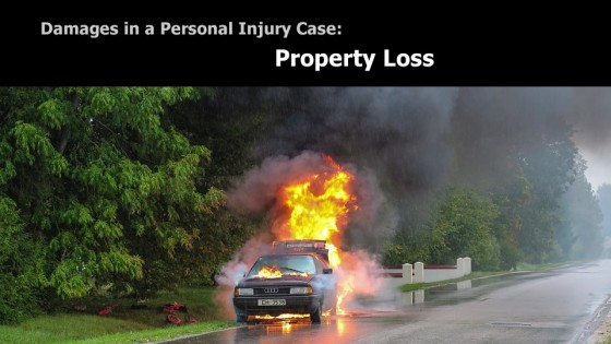 Personal Injury Damages: Property Loss