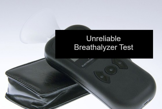 Unreliable Breathalyzer Test