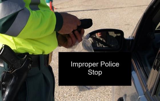Improper Police Stop