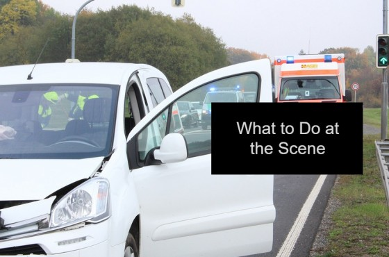 What to Do at the Scene