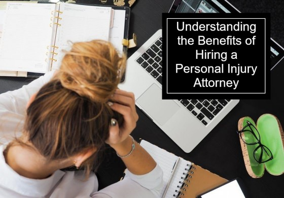 Understanding the Benefits of Hiring a Personal Injury Attorney