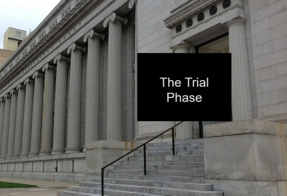The Trial Phase