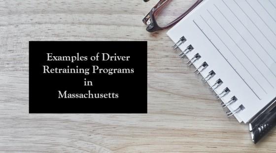 Examples of Driver Retraining Programs in Massachusetts