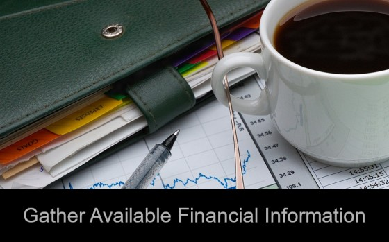Gather Available Financial Information