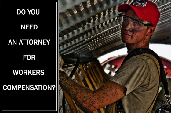 Do you need an attorney for workers compensation