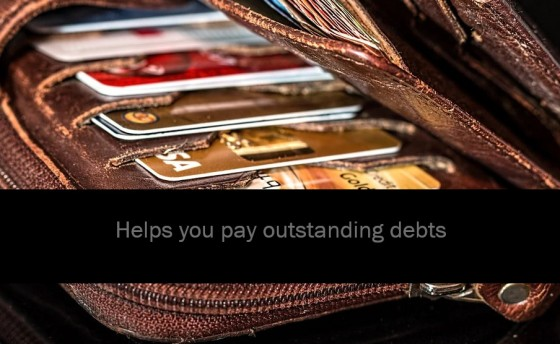 Helps you pay outstanding debts