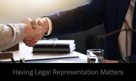 Having Legal Representation Matters
