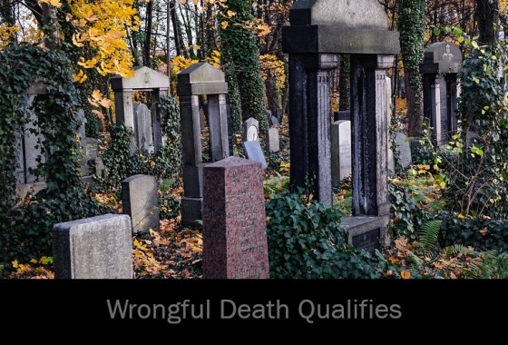 Wrongful Death Qualifies