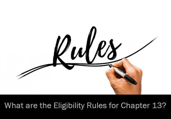 What are the Eligibility Rules for Chapter 13