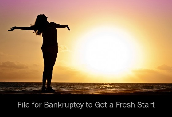 File for Bankruptcy to Get a Fresh Start
