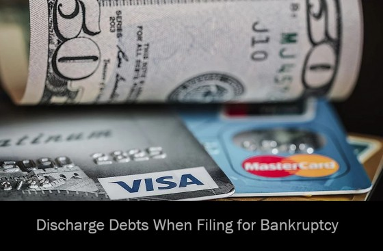 Discharge Debts When Filing for Bankruptcy