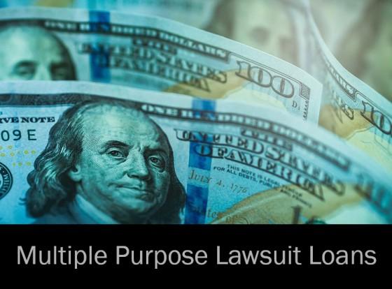 Multiple Purpose Lawsuit Loans