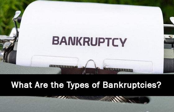 What Are the Types of Bankruptcies