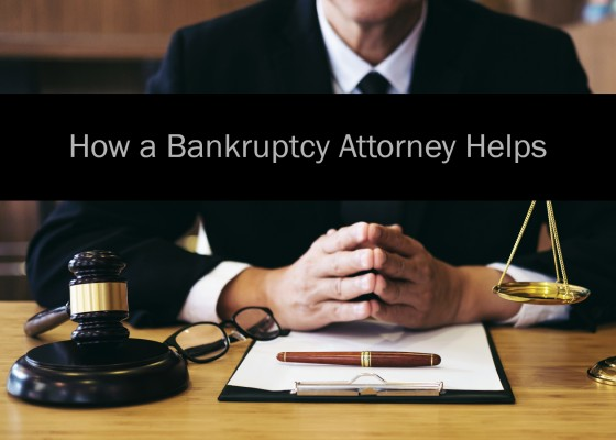 How a Bankruptcy Attorney Helps