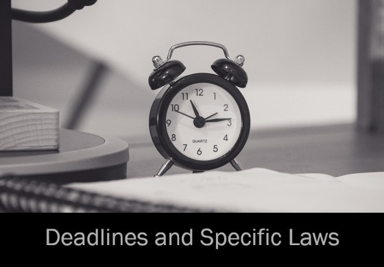 Deadlines and Specific Laws