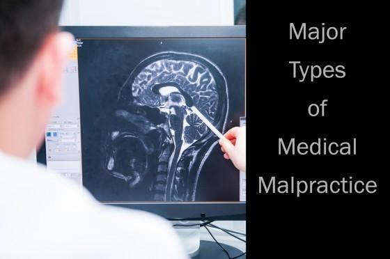 Major Types of Medical Malpractice