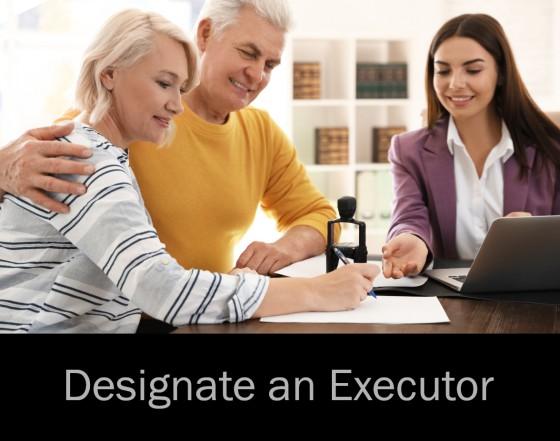 Designate an Executor