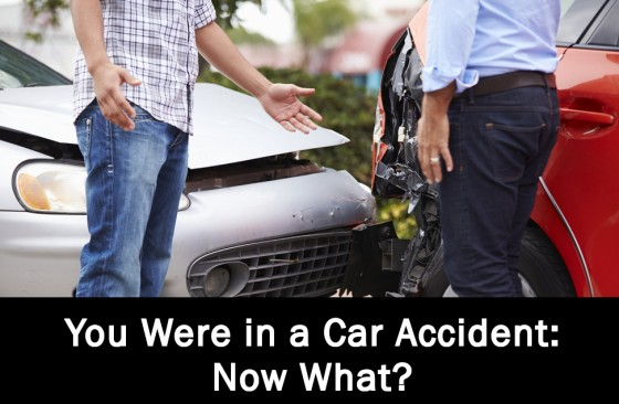 You Were in a Car Accident. Now What.