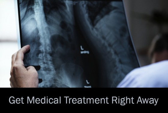 Get Medical Treatment Right Away