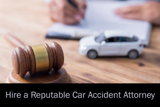 Hire a Reputable Car Accident Attorney