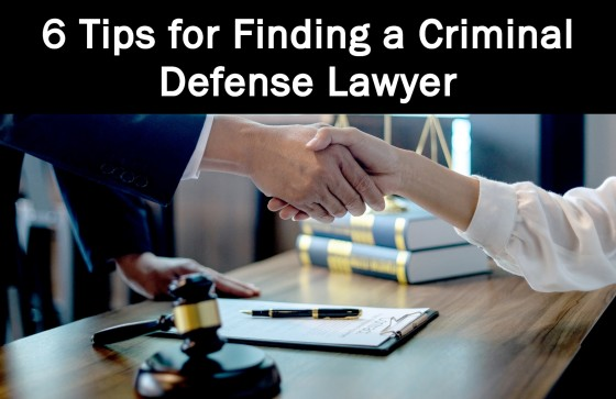 6 Tips for Finding a Criminal Defense Lawyer