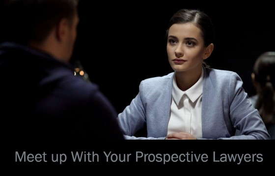 Meet up With Your Prospective Lawyers