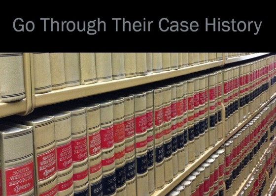 Go Through Their Case History