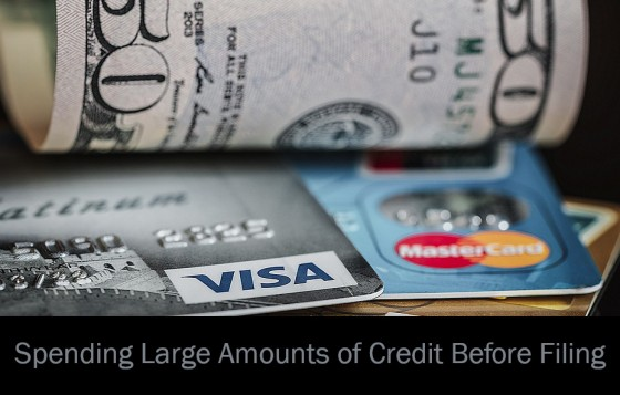 Spending Large Amounts of Credit Before Filing