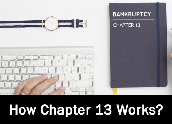 How Chapter 13 Works