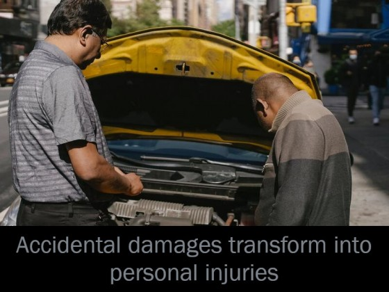 Accidental damages transform into personal injuries