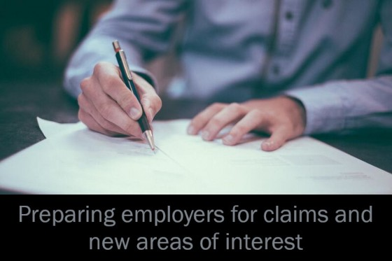 Preparing employers for claims and new areas of interest